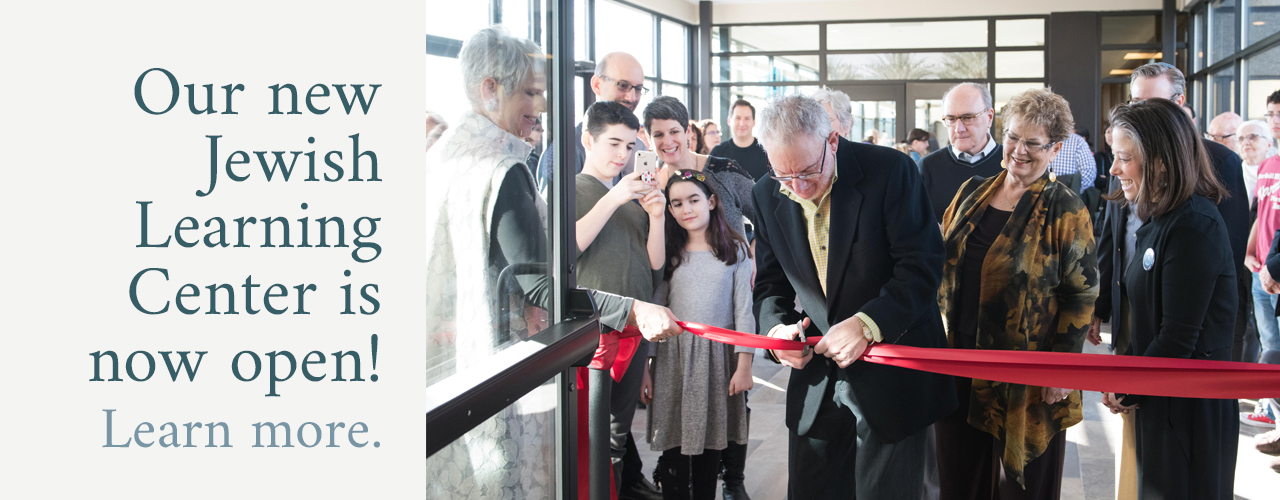 Our new Jewish Learning Center is now open!